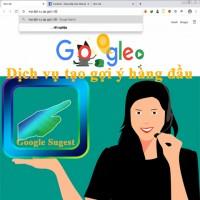 Đỉnh cao dịch vụ Google Suggest tạo gợi ý từ khóa tốt đột phá hàng đầu