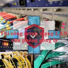 Bí thuật thi công xây dựng mạng LAN chất lượng hàng đầu