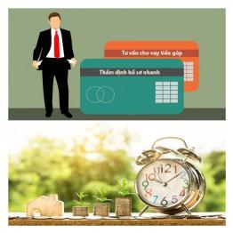 Dùng ngay - miễn phí dịch vụ tư vấn cho vay tiền góp – thẩm định hồ sơ cho vay tiền nhanh tại HCMC